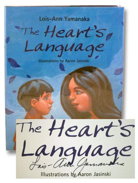 The Heart's Language, Yamanaka, Lois-Ann
