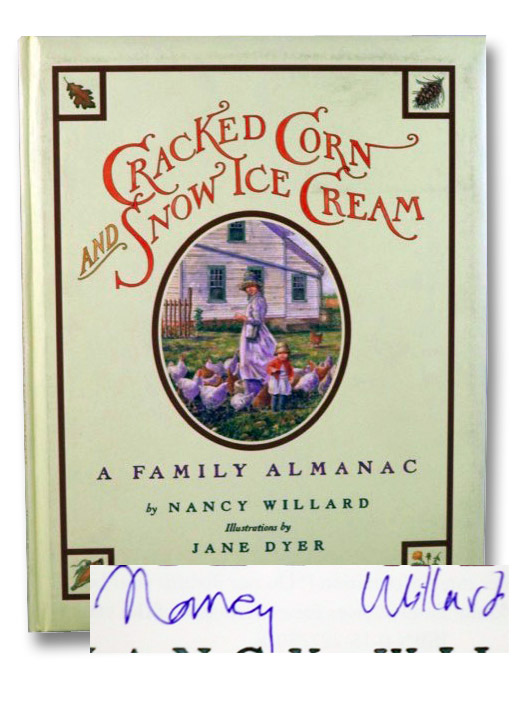 Cracked Corn and Snow Ice Cream: A Family Almanac, Willard, Nancy