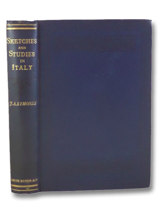 Sketches and Studies in Italy, Symonds, John Addington