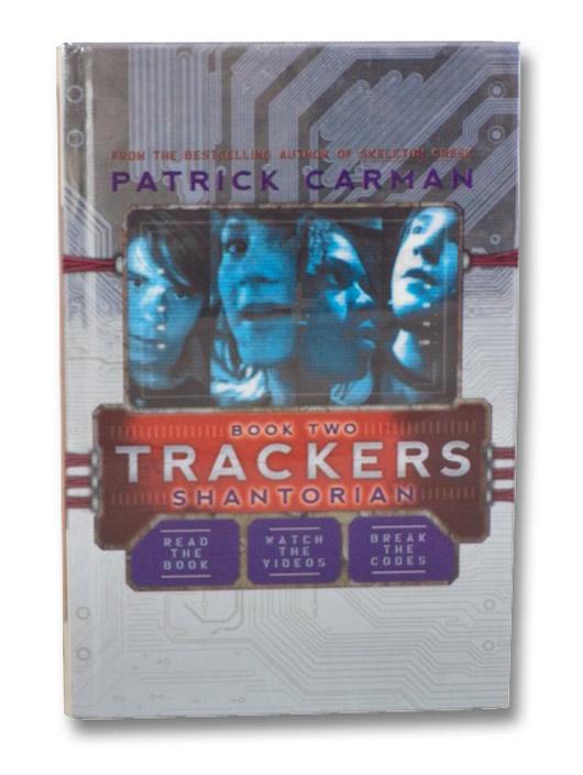 Trackers: Shantorian (Book 2), Carman, Patrick
