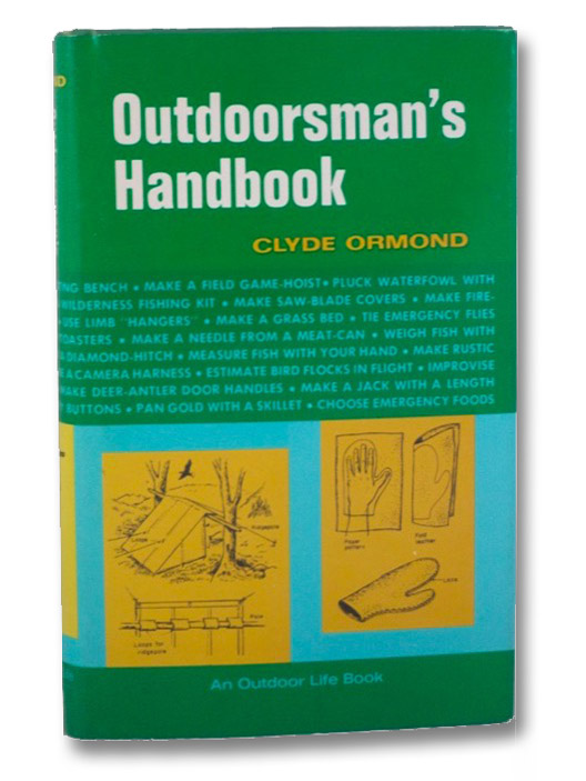 Outdoorsman's Handbook, Ormond, Clyde