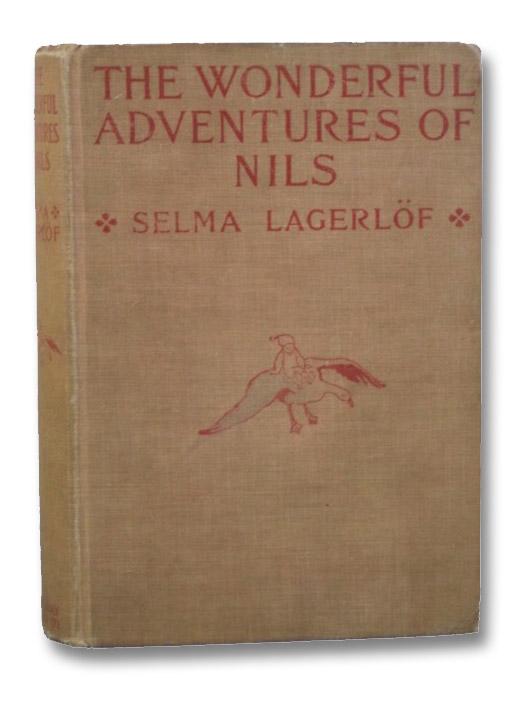 The Wonderful Adventures of Nils, Lagerlof, Selma; Howard, Velma Swanston