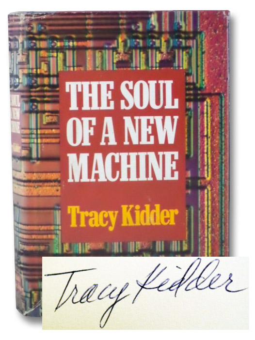 The Soul of a New Machine, Kidder, Tracy
