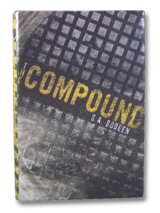 The Compound, Bodeen, S.A.