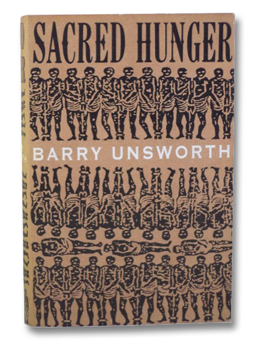 Sacred Hunger, Unsworth, Barry