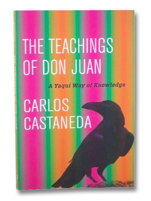 The Teachings of Don Juan: A Yaqui Way of Knowledge, Castaneda, Carlos