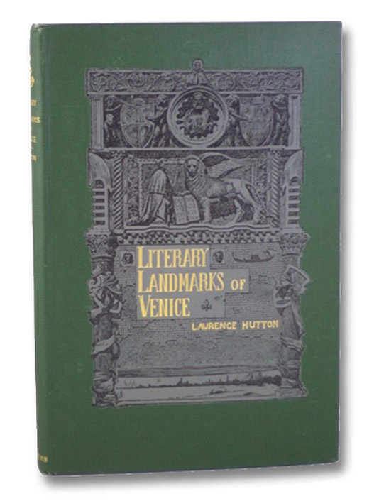 Literary Landmarks of Venice, Hutton, Laurence