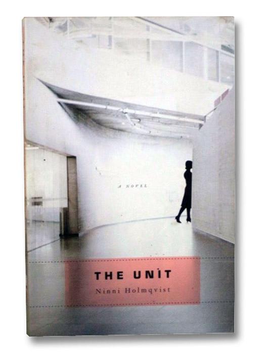 The Unit, Holmqvist, Ninni; Delargy, Marlaine