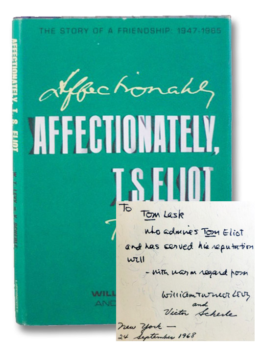 Affectionately, T.S. Eliot: The Story of a Friendship, 1947-1965, Levy, William Turner; Scherle, Victor