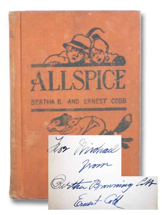 Allspice: The Adventures of Daddy Fox, Ginger Bear, The Miller and the Miller's Wife, Cobb, Bertha B. [Browning] & Ernest