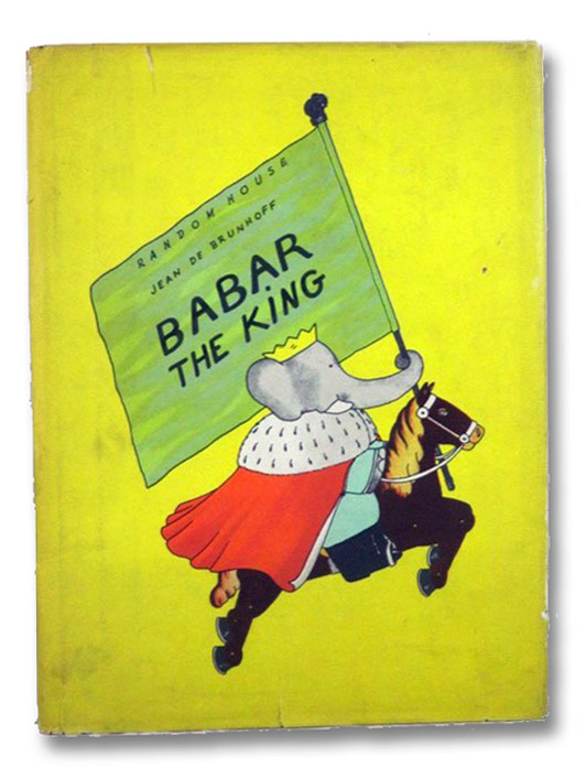 Babar the King, De Brunhoff, Jean; Haas, Merle S. (Translator)