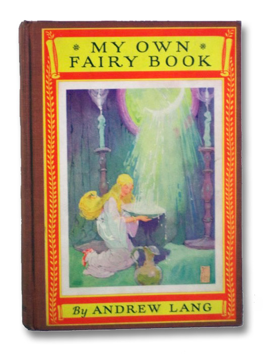 My Own Fairy Book (The Newbery Classics), Lang, Andrew