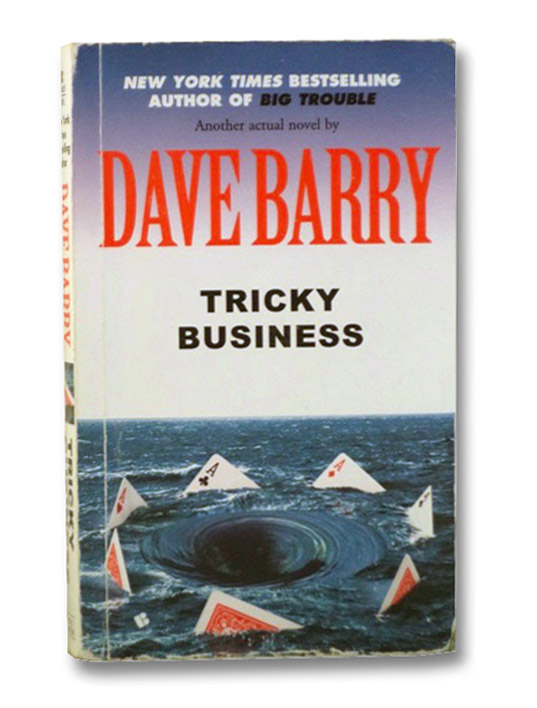 Tricky Business, Barry, Dave