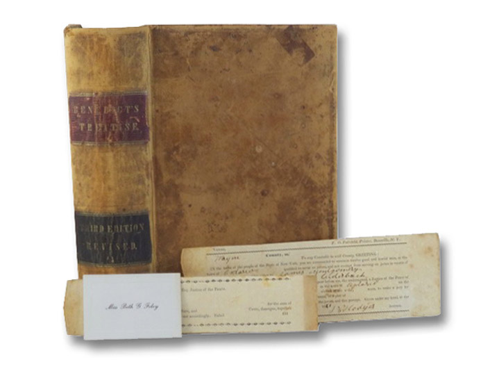 Benedict's Treatise: Containing a Summary of the Jurisdiction, Powers and Duties of Justices of the Peace in the State of New York, Adapted to the Code of Procedure in Civil Cases, Also, A Practical Treatise on their Jurisdiction, Duties and Authority in Criminal Cases [with] 1861 Jury Summons, Benedict, J.
