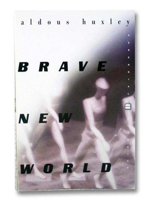 Brave New World (Perennial Classics), Huxley, Aldous