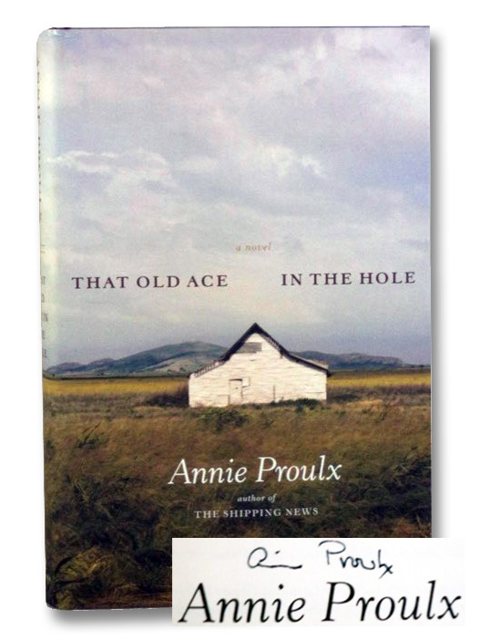 That Old Ace in the Hole, Proulx, Annie