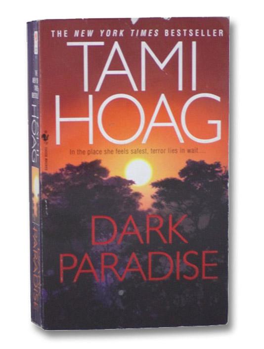 Dark Paradise: A Novel, Hoag, Tami