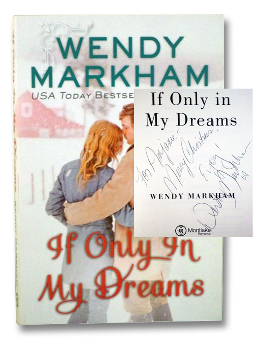If Only In My Dreams, Markham, Wendy