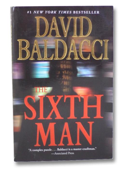 The Sixth Man (King & Maxwell Series), Baldacci, David
