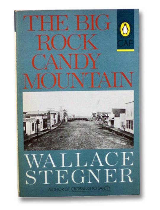 The Big Rock Candy Mountain, Stegner, Wallace