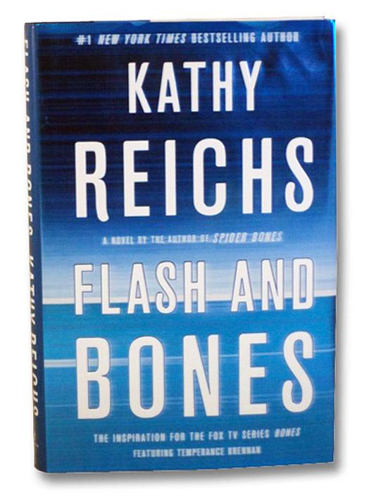 Flash and Bones, Reichs, Kathy