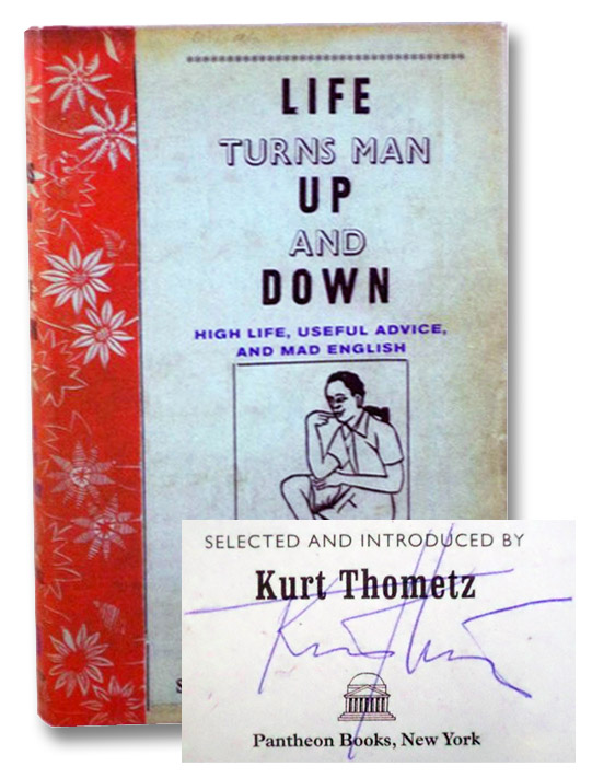 Life Turns Man Up and Down: High Life, Useful Advice, and Mad English (African Market Literature), Thometz, Kurt
