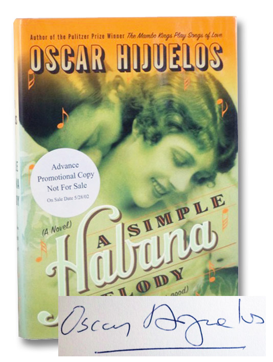 A Simple Habana Melody (From When the World Was Good) [Havana], Hijuelos, Oscar