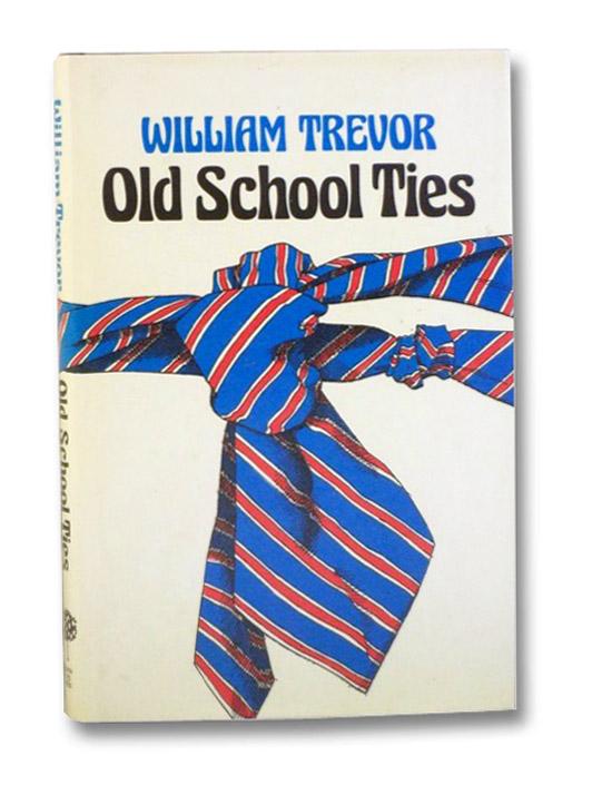 Old School Ties, Trevor, William