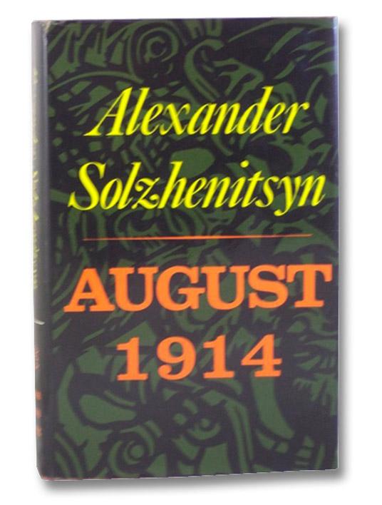 August 1914, Solzhenitsyn, Alexander [Aleksandr I.]; Glenny, Michael
