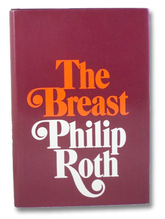 The Breast, Roth, Philip