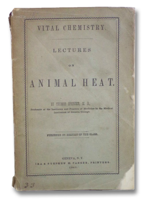 Vital Chemistry. Lectures on Animal Heat., Spencer, Thomas