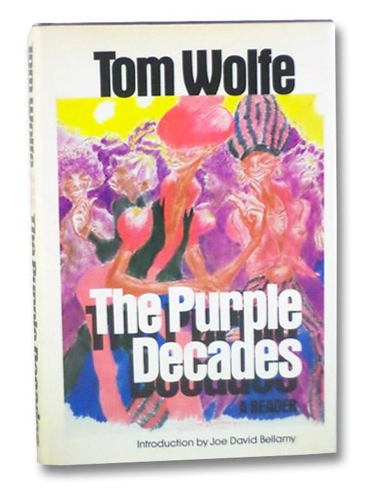 The Purple Decades, Wolfe, Tom; Bellamy, Joe David