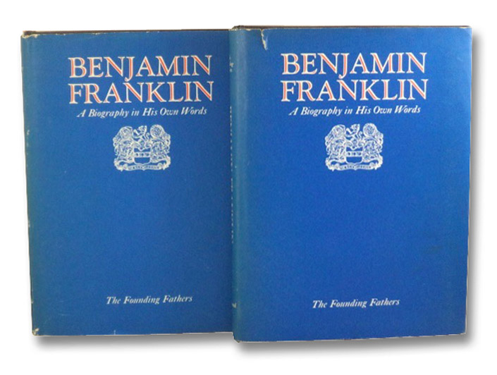 Benjamin Franklin: A Biography in His Own Words (The Founding Fathers) - In Two Volumes, Franklin, Benjamin; Fleming; Thomas