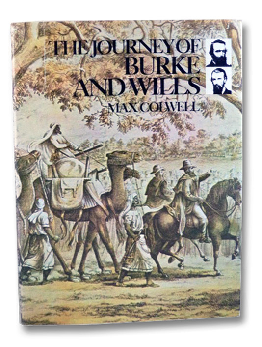 The Journey of Burke and Wills, Colwell, Max
