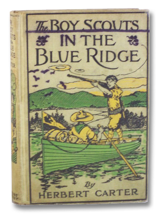 The Boy Scouts in the Blue Ridge, or, Marooned Among the Moonshiners, Carter, Herbert