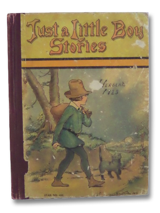Just A Little Boy Stories: Hop-o'-My-Thumb; Tom Thumb; The Babes in the Wood; Dick Whittington and His Cat, Piper, Watty
