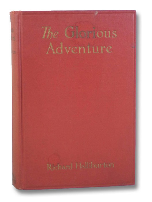 The Glorious Adventure, Illustrated, Halliburton, Richard