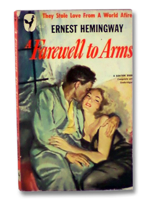 A Farewell to Arms, Hemingway, Ernest