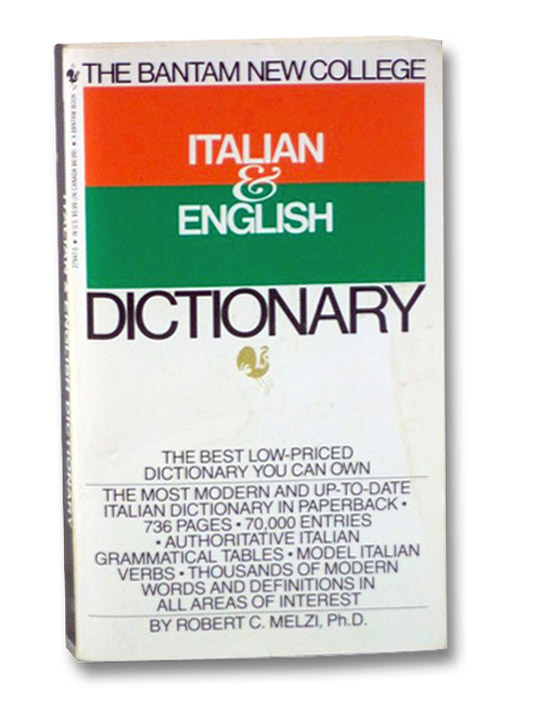 The Bantam New College Italian & English Dictionary, Melzi, Robert C.