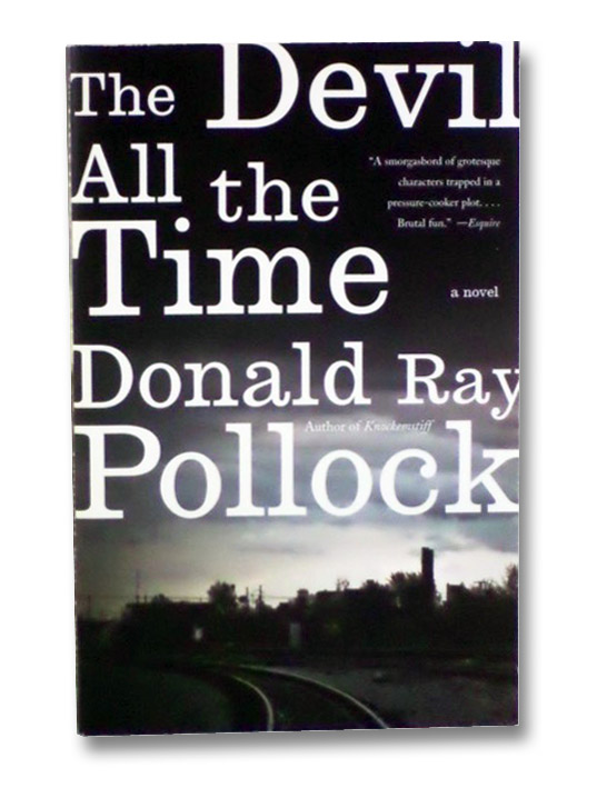 The Devil All the Time: A Novel, Pollock, Donald Ray
