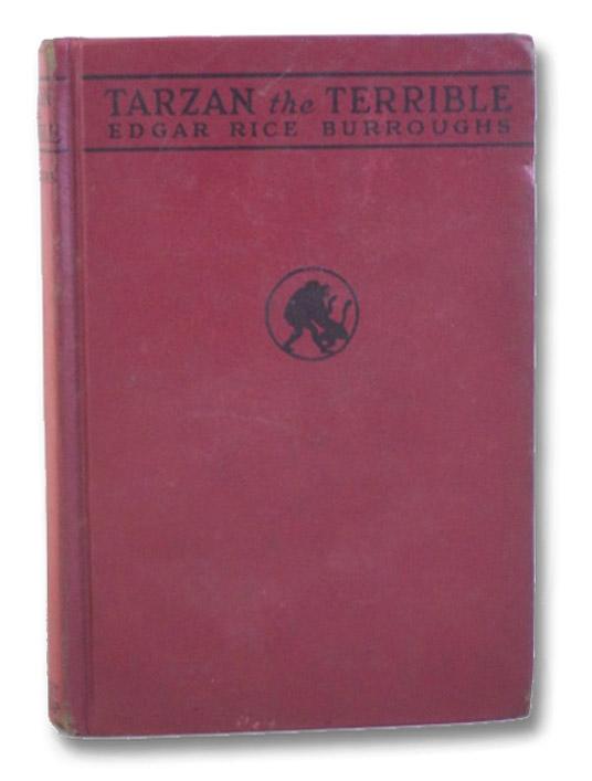 Tarzan the Terrible (Tarzan Series Book 8), Burroughs, Edgar Rice