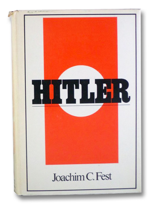 Hitler, Fest, Joachim C.; Winston, Richard & Clara (Translators)