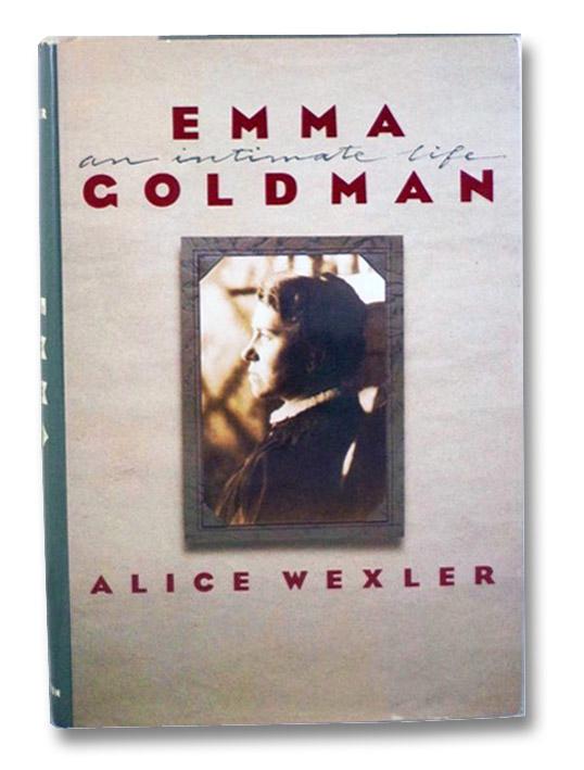 Emma Goldman: An Intimate Life, Wexler, Alice