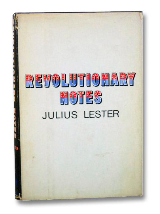 Revolutionary Notes, Lester, Julius