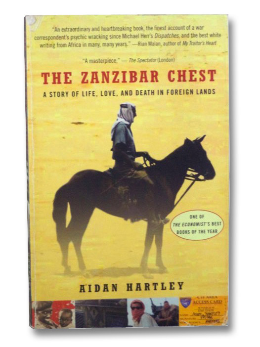 Zanzibar Chest: A Story of Life, Love, and Death in Foreign Lands, Hartley, Aidan