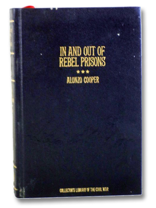 In and Out of Rebel Prisons, Cooper, Alonzo