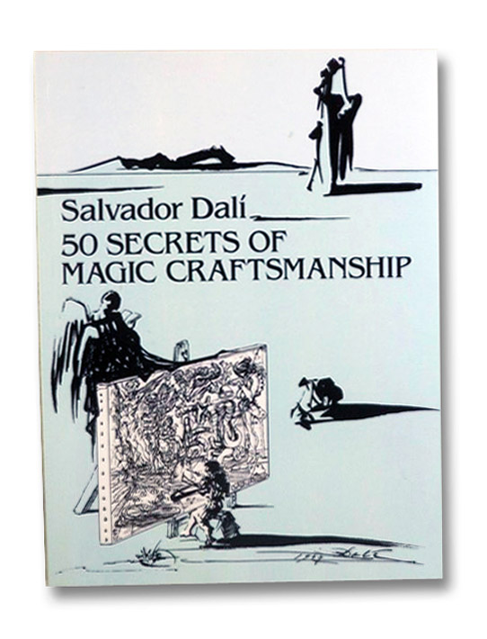 Salvador Dali: 50 Secrets of Magic Craftsmanship, Chevalier, Haakon M.