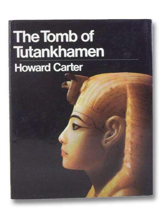 The Tomb of Tutankhamen, Carter, Howard
