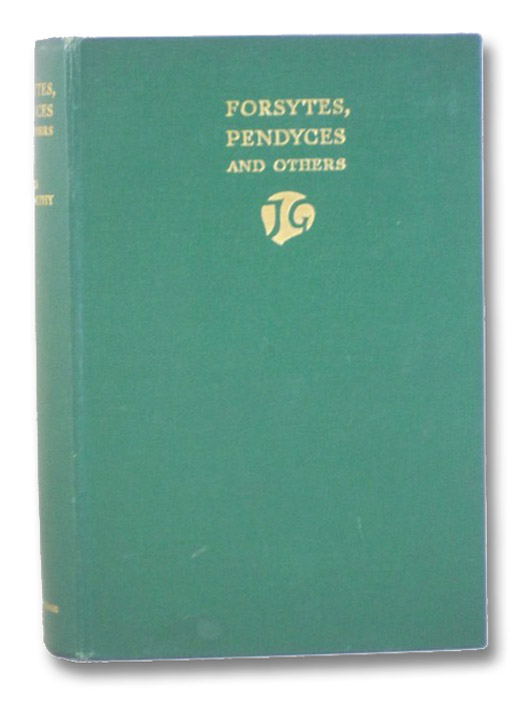 Forsytes, Pendyces and Others, Galsworthy, John