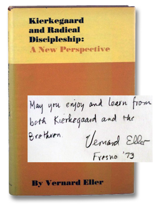 Kierkegaard and Radical Discipleship: A New Perspective, [Kierkegaard]; Eller, Vernard
